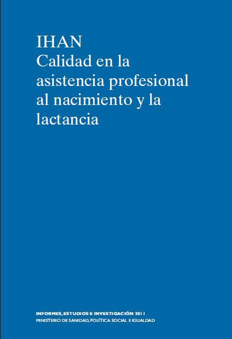 IHAN. Calidad en la Asistencia Profesional al Nacimiento y la Lactancia. Book Cover