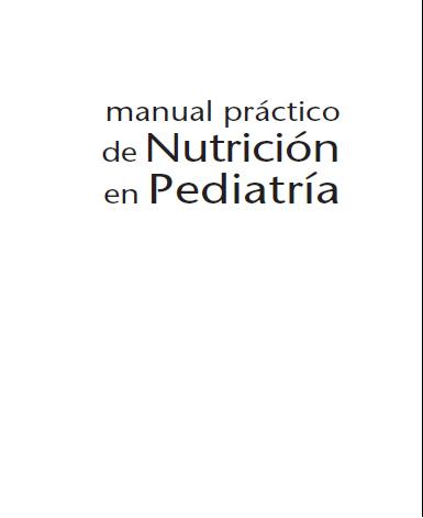 Manual Práctico de Nutrición en Pediatría Book Cover