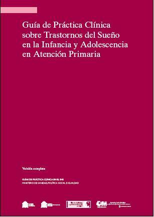 Guía de Práctica Clínica sobre Trastornos del Sueño en la Infancia y Adolescencia en Atención Primaria Book Cover